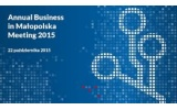 Annual Business in Małopolska Meeting 2015